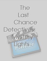 The Last Chance Detectives Mystery Lights of Navajo Mesa