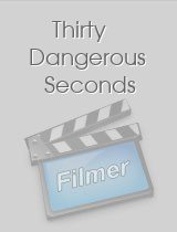 Thirty Dangerous Seconds