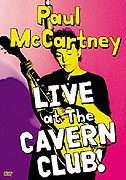 Paul McCartney, Live at the Cavern Club