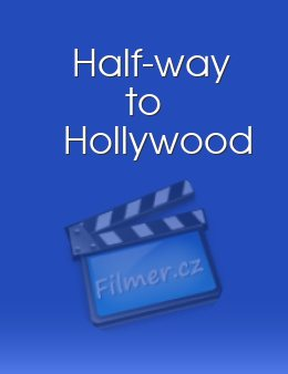 Half-way to Hollywood