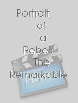 Portrait of a Rebel: The Remarkable Mrs. Sanger