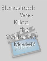 Stonestreet: Who Killed the Centerfold Model?