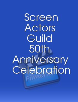 Screen Actors Guild 50th Anniversary Celebration