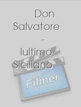 Don Salvatore - lultimo Siciliano