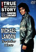Michael Landon the Father I Knew