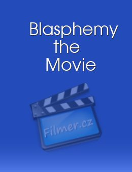 Blasphemy the Movie download