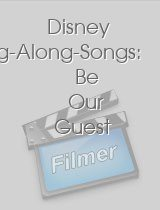Disney Sing-Along-Songs Be Our Guest