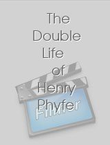 The Double Life of Henry Phyfe