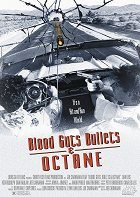 Blood Guts Bullets and Octane