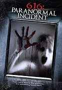 616 Paranormal Incident