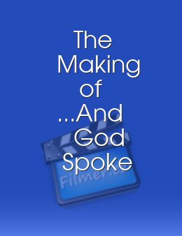 The Making of ...And God Spoke