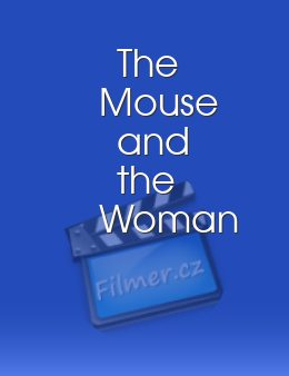 The Mouse and the Woman