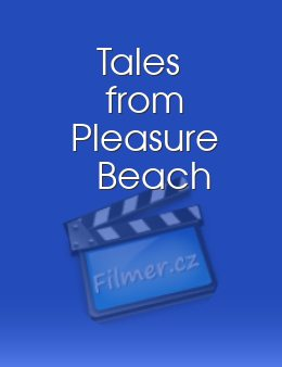 Tales from Pleasure Beach