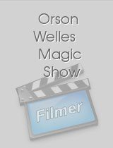 Orson Welles Magic Show