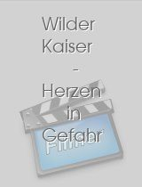 Wilder Kaiser - Herzen in Gefahr download