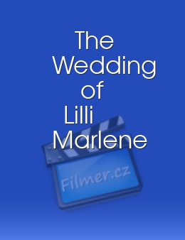 The Wedding of Lilli Marlene
