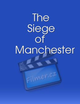 The Siege of Manchester