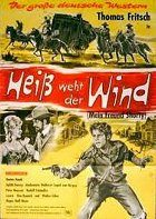 Heiss weht der Wind