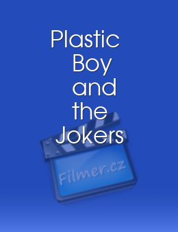 Plastic Boy and the Jokers