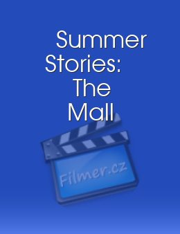 Summer Stories The Mall