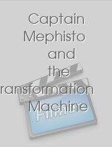 Captain Mephisto and the Transformation Machine
