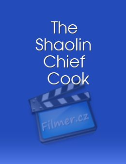 The Shaolin Chief Cook