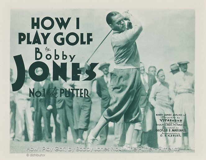 How I Play Golf by Bobby Jones No 1 The Putter download