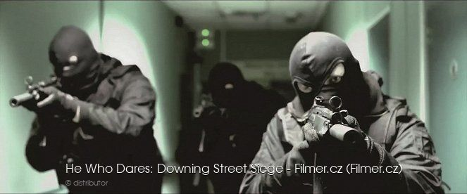 He Who Dares Downing Street Siege download
