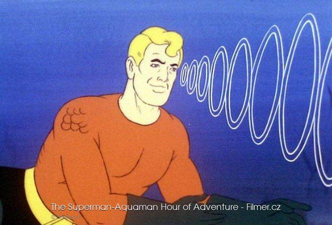 The Superman-Aquaman Hour of Adventure online