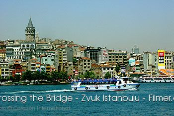 Crossing the Bridge Zvuk Istanbulu